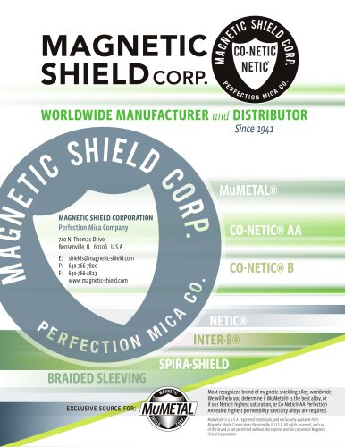 Solutions and Product Guide - Magnetic Shield Corp.
