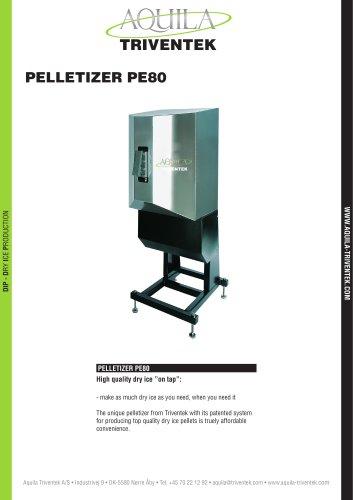 PELLETIZER PE80