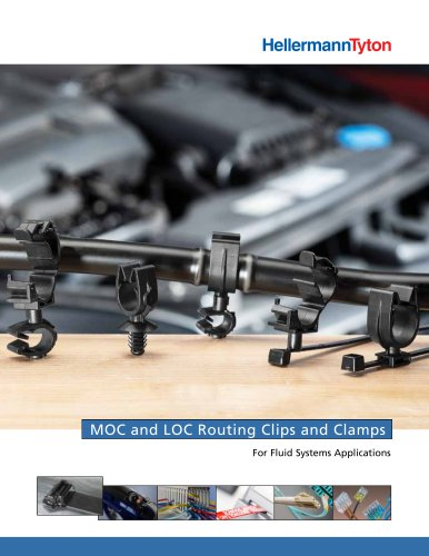 MOC and LOC Routing Clips and Clamps