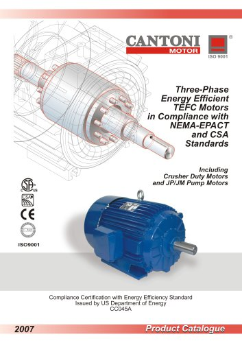 Three-Phase Energy Efficient TEFC Motors in Compliance with NEMA-EPACT and CSA Standards