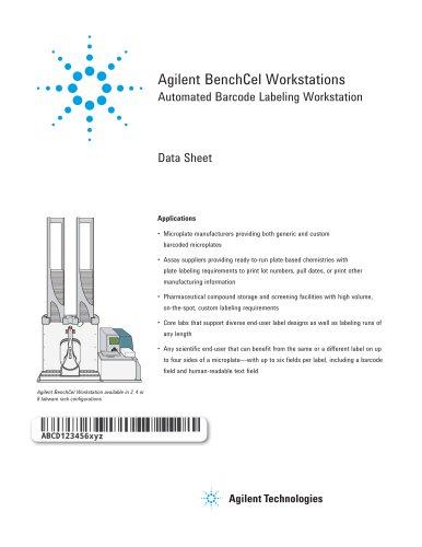 Agilent BenchCel Workstations  Automated Barcode Labeling Workstation