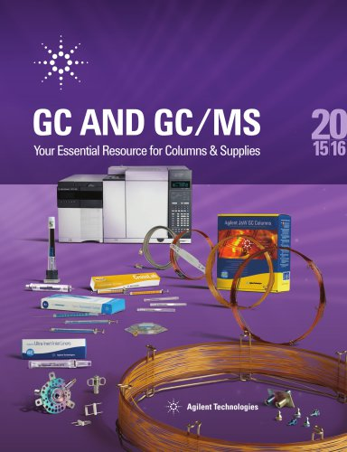 THE ESSENTIAL CHROMATOGRAPHY & SPECTROSCOPY CATALOG, GC AND GC/MS 2015-2016