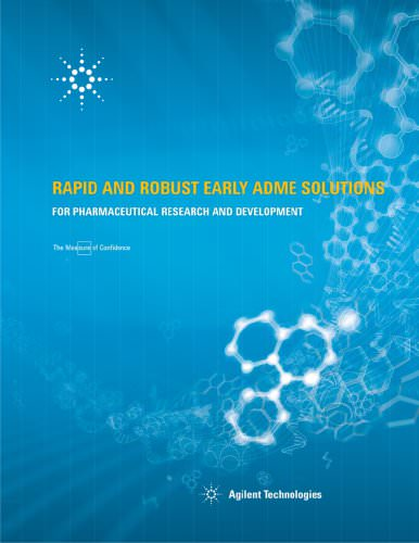 RAPID AND ROBUST EARLY ADME SOLUTIONS
