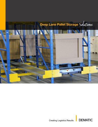 Deep Lane Storage