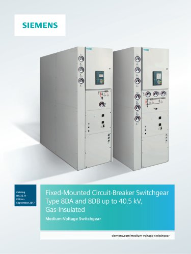 Fixed-Mounted Ci i rcut-Breaker Switchgear Type 8DA and 8DB up to 40.5 kV, Gas-Insulated
