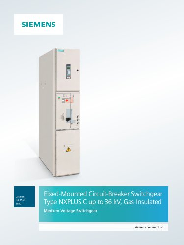 Fixed-Mounted Circuit-Breaker Switchgear Type NXPLUS C up to 36 kV, Gas-Insulated