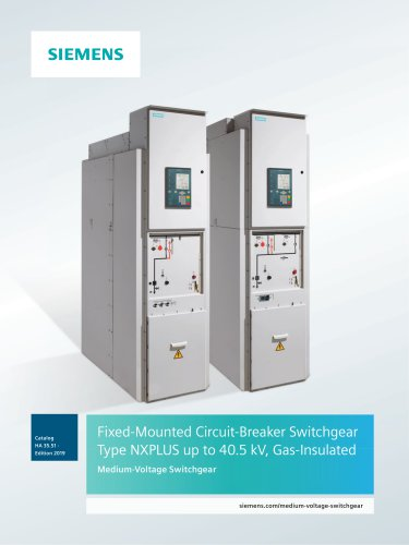 Fixed-Mounted Circuit-Breaker Switchgear Type NXPLUS up to 40 5 kV Gas Insulat up to 40.5 kV, Gas-Insulated