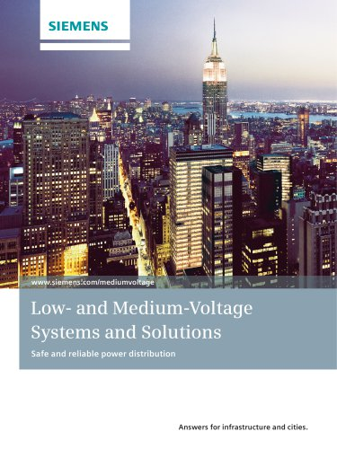 Low- and Medium-Voltage Systems and Solutions