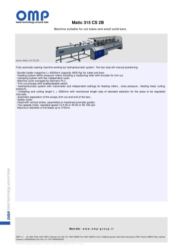 Machine suitable for cut tubes and small solid bars.Matic 315 CS 2B