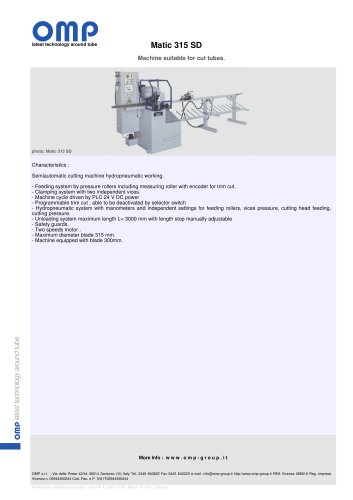 Machine suitable for cut tubes Matic 315 SD