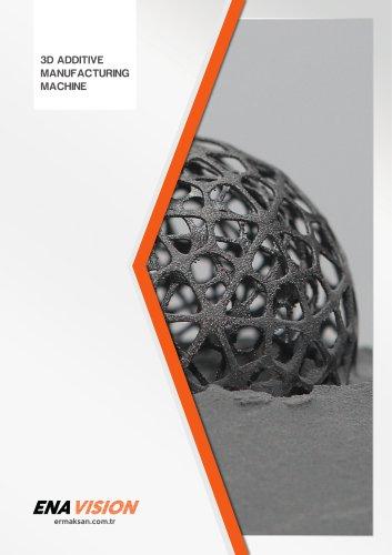 3D ADDITIVE MANUFACTURING MACHINE