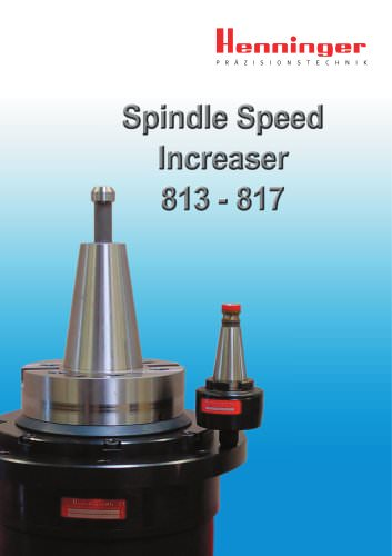 Spindle Speed Increasers 813 - 817