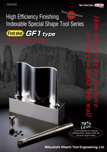 High Efficiency Finishing  Indexable Special Shape Tool Series GF1