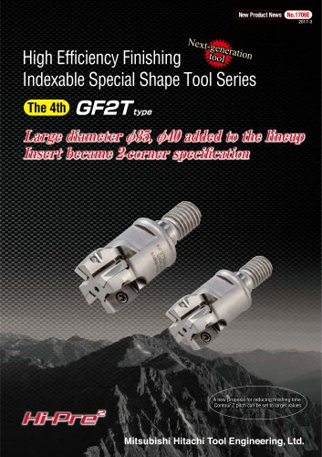 """Indexable Special Shape Tool Series """"GALLEA"""" GF2T type"""