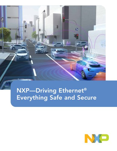 NXP—Driving Ethernet® Everything Safe and Secure