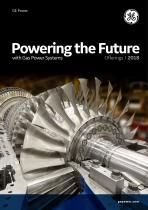 Powering the Future with Gas Power Systems gepower.com Offerings I 2018