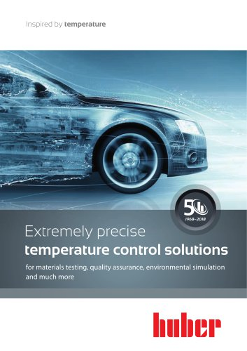 Extremely precise temperature control solutions for materials testing, quality assurance, environmental simulation and much more