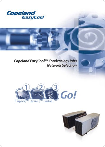 Copeland EazyCool™ Condensing UnitsNetwork Selection