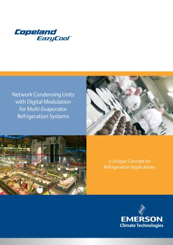 Network Condensing Unitswith Digital Modulationfor Multi-EvaporatorRefrigeration Systems
