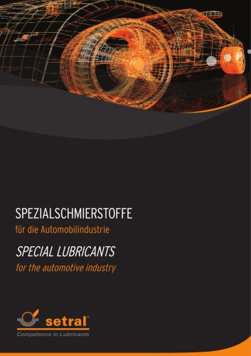 SPECIAL LUBRICANTS for the automotive industry