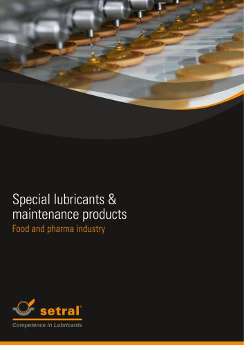 Special lubricants & maintenance products Food and pharma industry