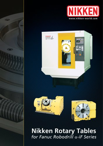 NIKKEN ROTARY TABLES ON FANUC ROBODRILL MACHINES