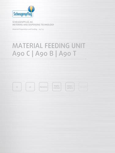 Material Feeding Unit A90 C | A90 B | A90 T