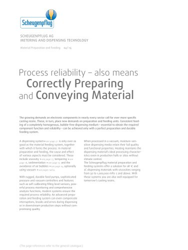 Material Preparation and Feeding