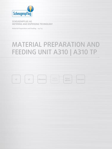 Material Preparation and Feeding Unit A310 | A310 TP