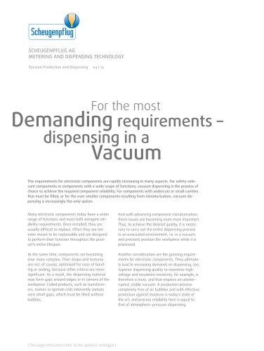 Vakuum Production and Dispensing