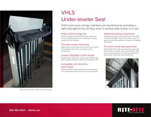 VHLS: Under Leveler Seal