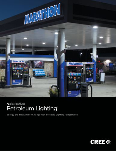 Application Guide : Petroleum Lighting - Energy and Maintenance Savings with Increased Lighting Performance