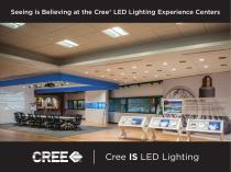 Seeing is Believing at the Cree LED Lighting Experience Centers - 1