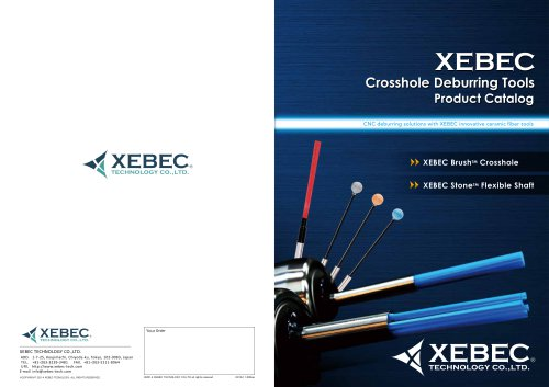 XEBEC Brush™ Crosshole