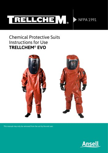 Chemical Protective Suits Instructions for Use TRELLCHEM ®  EVO