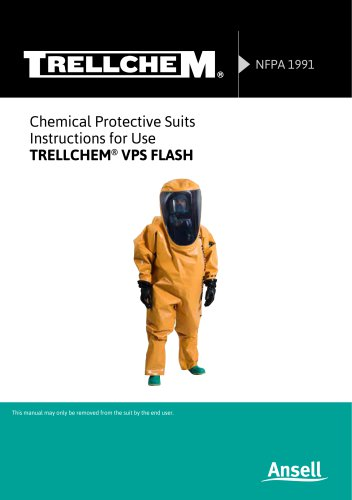 Chemical Protective Suits Instructions for Use TRELLCHEM ®  VPS FLASH