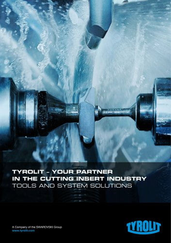TYROLIT – YOUR PARTNER IN THE CUTTING INSERT INDUSTRY