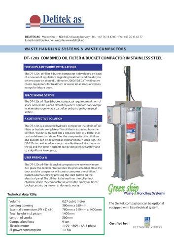 Oil filter & bucket compactor