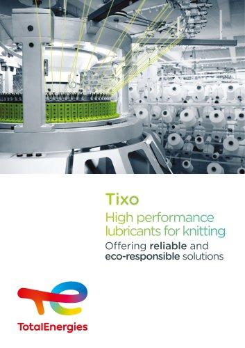 TIXO RANGE FOR TEXTILE INDUSTRY