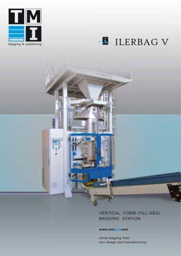ILERBAG V: VERTICAL FORM-SEAL-FILL BAGGING STATION