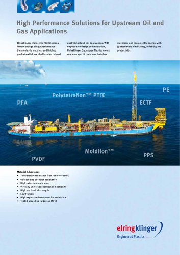 high performance solutions for upstream oil and gas applications