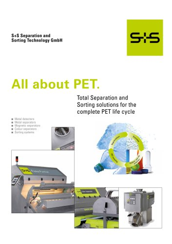 S+S Brochure Business Unit Sorting - All about PET Recycling