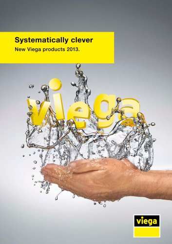 Systematically clever. New Viega products 2013.