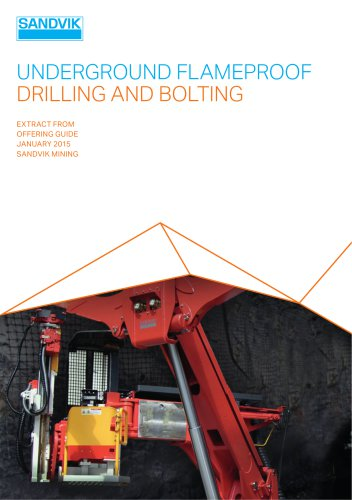 Sandvik underground flame proofed drilling and bolting