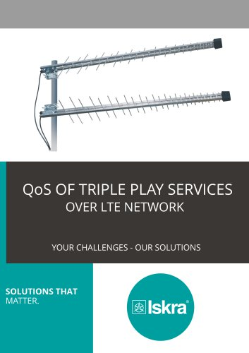 QoS OF TRIPLE PLAY SERVICES OVER LTE NETWORK SOLUTIONS TH