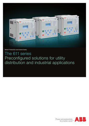 611 Series Preconfigured solutions for utility distribution and industrial applications