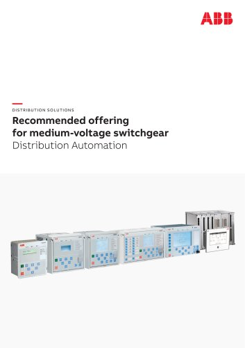 DISTRIBUTION SOLUTIONS Recommended offering for medium-voltage switchgear Distribution Automation
