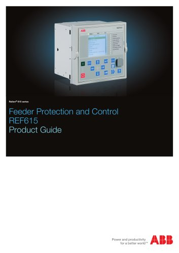 Feeder Protection and Control REF615 Product Guide