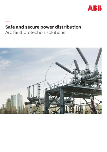Safe and secure power distribution Arc fault protection solutions