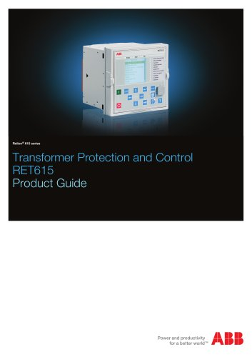 Transformer Protection and Control RET615 Product Guide